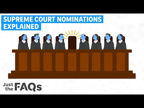 How a Supreme Court justice gets nominated, confirmed, opposed and filibustered Just The FAQs
