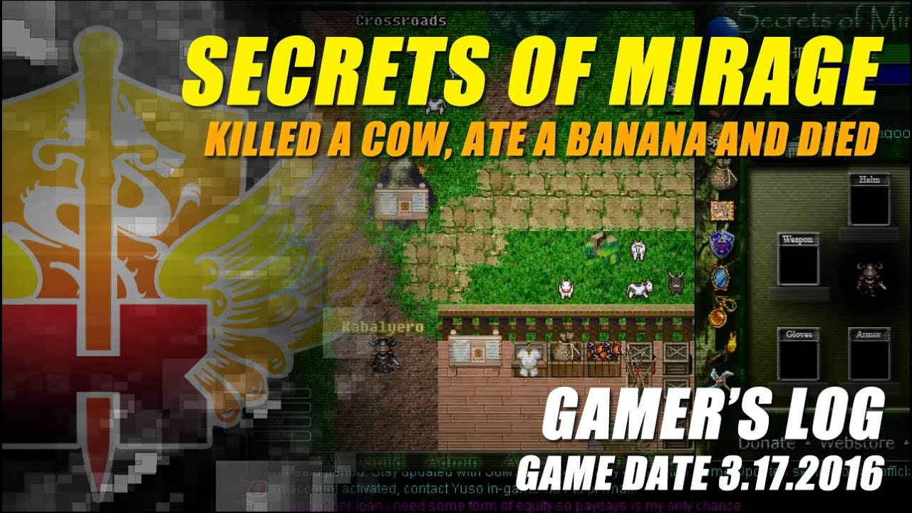 Gamer's Log, Game Date 3.17.2016 ? Killed A Cow, Ate A Banana And Died In Secrets Of Mirage