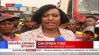 Ann Mwenda: The cause of the fire is yet to be established, no casualties reported | GIKOMBA FIRE