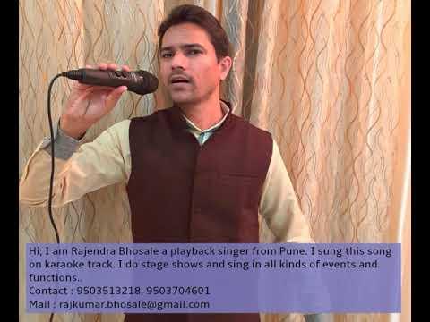 Hindi Song: Bhanware Ki Gunjan Hain Mera Dil .. By Rajendra Bhosale