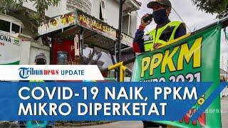 Angka Covid-19 di Indonesia Capai 2 Juta, PPKM Mikro Diperketat Mulai 22 Juni – 5 Juli 2021