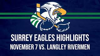 HIGHLIGHTS: Langley Rivermen @ Surrey Eagles – November 7th, 2020