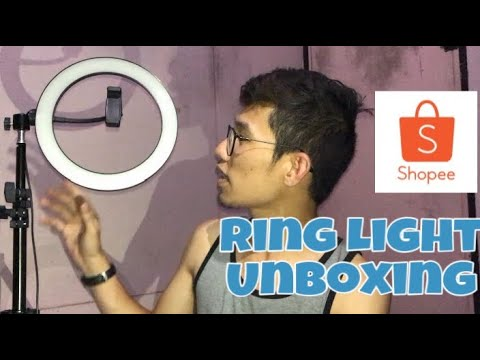 RING LIGHT - UNBOXING / HONEST REVIEW from SHOPEE - Worth it ba?