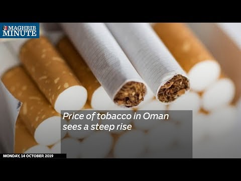 Watch: Price of tobacco in Oman sees a steep rise
