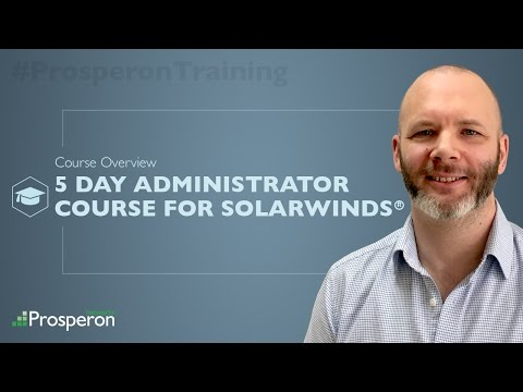 Training Course: 5 Day Administrator Course for SolarWinds ...