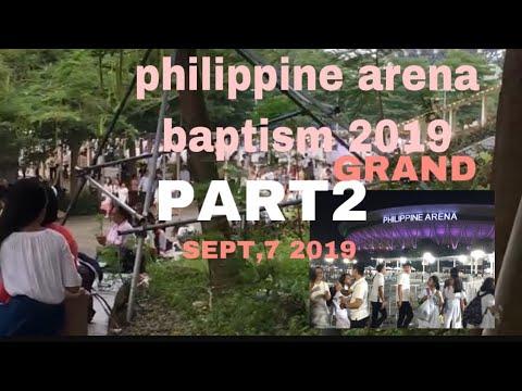 Part2 Philippine arena Grand baptism sept,7 2019