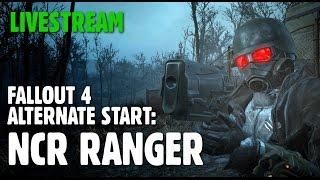[Livestream] Fallout 4 Alternate Start Playthrough (NCR Ranger Veteran) - #01
