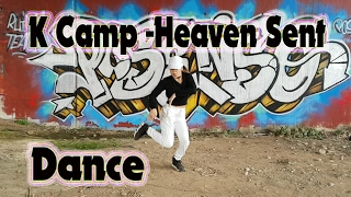 "HIP HOP Dance - K Camp ""Heaven Sent"" Dance and choreography @_claudieta_"