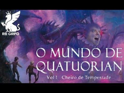 Resenha do Rei Grifo (Publieditorial): O Mundo de Quatuorian Vol 1 - Cheiro de Tempestade