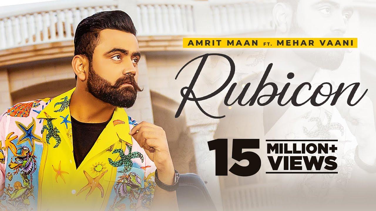 Rubicon Lyrics -Amrit Maan Ft MeharVaani | New Punjabi Songs 2021 | Latest Punjabi Songs 2021 - Amrit Maan ft. Mehar Vaani Lyrics