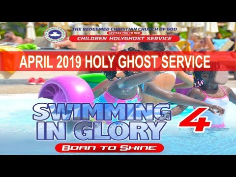RCCG April 2019 HOLY GHOST SERVICE
