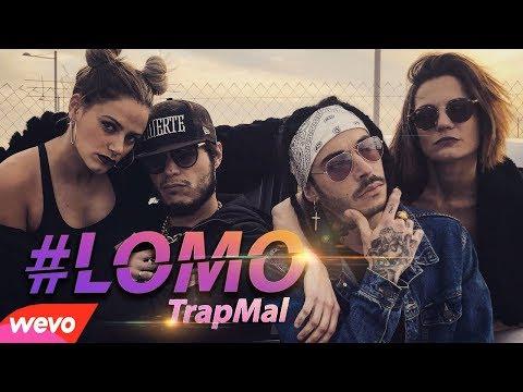 LOMO - TRAP MAL