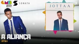 Jotta A - A Aliança