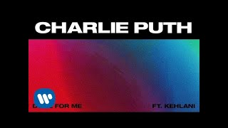 Charlie Puth, Kehlani - Done For Me (Audio)