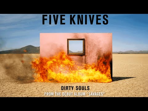 Dirty Souls (Song) by Five Knives