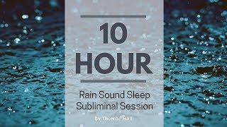 Say No To Binge Eating & Eat Healthy Food - (10 Hour) Rain Sound - Sleep Subliminal - By Thomas Hall