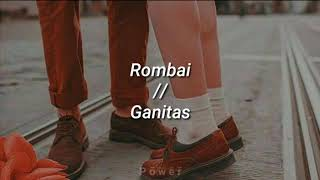 Rombai   Ganitas [Letra]