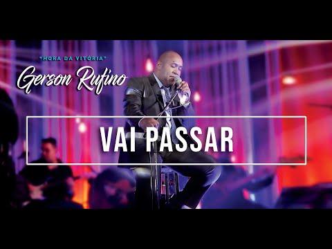 Gerson Rufino - Vai Passar