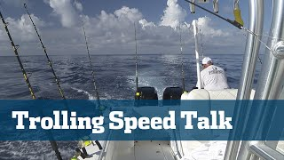 Tip The Perfect Trolling Speed - Florida Sport Fishing TV Pro's