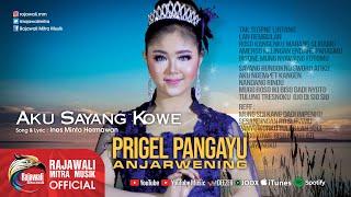Download lagu Prigel Anjarwening Aku Sayang Kowe Mp3