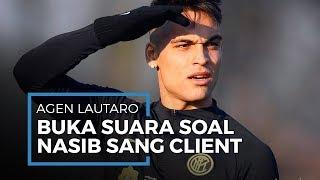 Menjadi Target Utama Transfer Barcelona dan Real Madrid, Agen Lautaro Martinez Buka Suara
