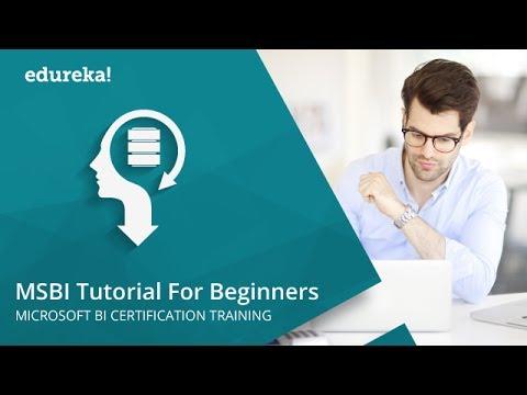 MSBI Tutorials for Beginners | Business Intelligence Tutorial | Learn ...