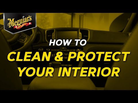 How to Clean and Protect Your Interior with Meguiar's