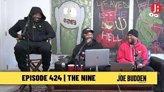 The Joe Budden Podcast - The Nine