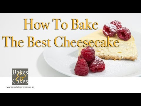 How to bake a basic cheesecake: Video recipe