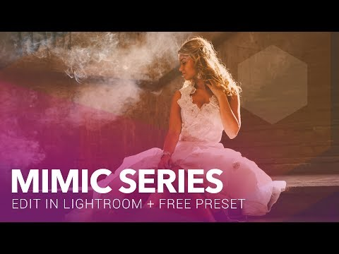 Lightroom Mimic Video Series Episode 1 - Free Lightroom Preset