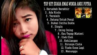 TOP DANGDUT HIT SUARA EMAS WINDA  ANDI PUTRA ONE  FULL TRACK