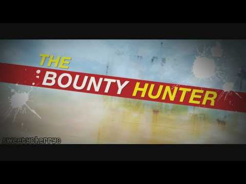 The Bounty Hunter - Rules For Outwitting A Bounty Hunter 1080p Mp3
