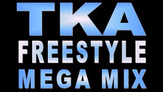 TKA - Mega Mix - (DJ Paul S)