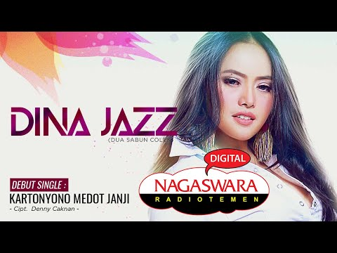 Dina Jazz Rilis Single Kartonyono Medot Janji Di NAGASWARA