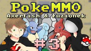 preview picture of video 'PokeMMO: Axerfish & Fuzionek #3 - Twardzi jak skała!'