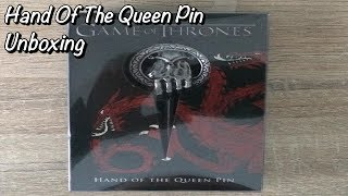 Game Of Thrones Hand Of The Queen Pin Unboxing