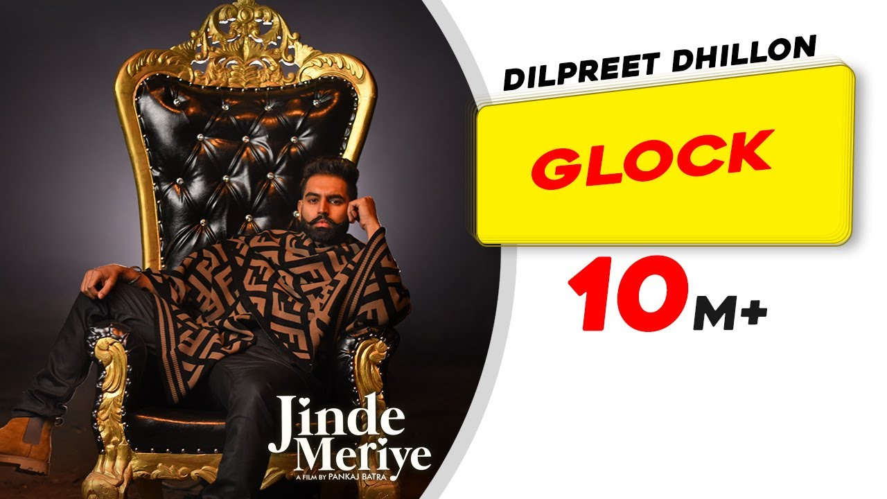 Glock Lyrics  - Dilpreet Dhillon Lyrics