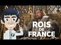 L'histoire bordélique des Rois de France.
