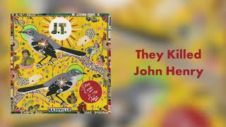 Steve Earle They Killed John Henry