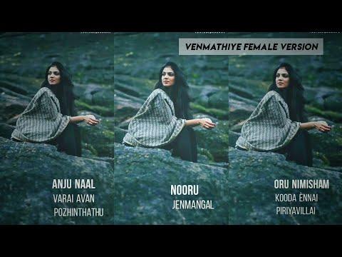 Venmathi Venmathiye 💕 Female Version WhatsApp Status