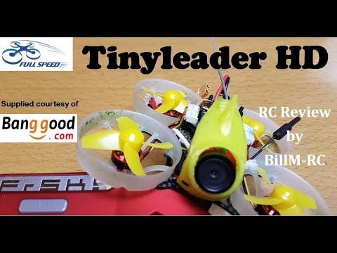 Fullspeed Tinyleader HD review by BillM - RC