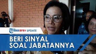 Sri Mulyani Beri Sinyal soal Jabatannya, Benarkah Tak Akan Jadi Menteri Keuangan Era Jokowi-Maruf?