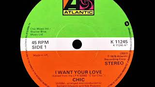 Chic - I Want Your Love (Dj ''S'' Remix)