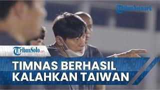 Skuad Garuda Kalahkan Taiwan 2-1, Shin Tae-yong Apresiasi Kerja Keras Para Pemain