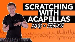 Scratching with Acapella's – Creative Scratch DJ Tutorial