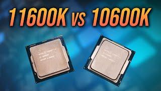 11600K vs 10600K CPU Comparison - Worth Upgrading?
