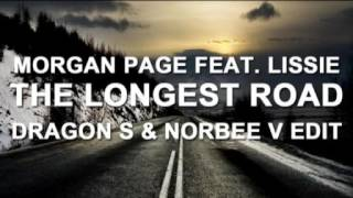 Morgan Page feat. Lissie - The Longest Road (Dragon S & Norbee V Edit)