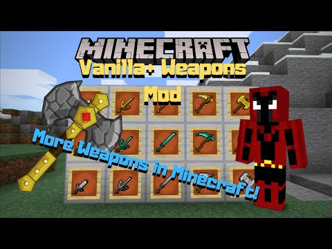 MORE WEAPONS IN MINECRAFT (PC/XBOX/ANDROID/IOS) - Vanilla+ Weapons Mod - Mod Review Time Ep. 2