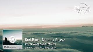 Karl Blue - Morning Breeze (Yudi Watanabe Remix) [SMLD008A Preview]