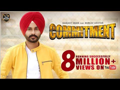 Commitment (Full Video)Ranjeet Sran| Gurlez Akhtar |New Punjabi Songs 2018|Latest Punjabi Songs 2018